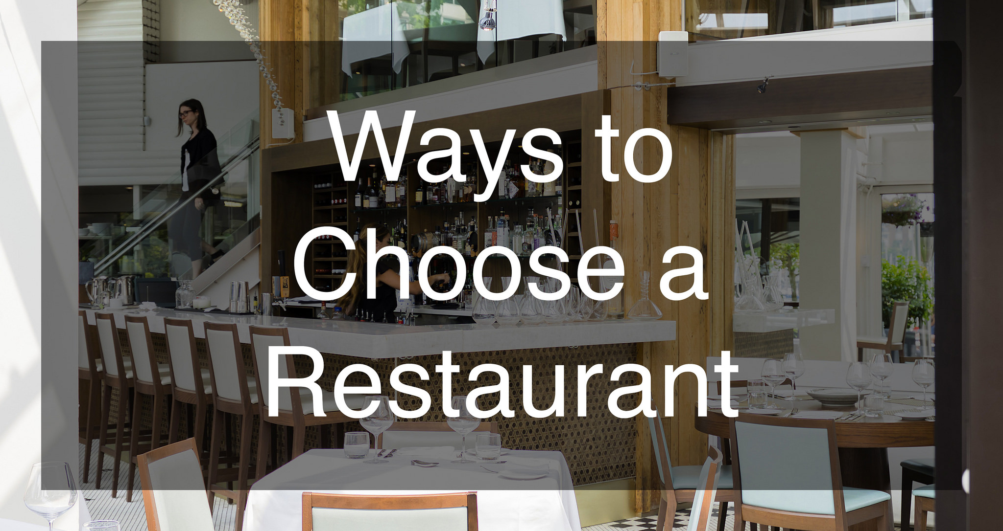 Ways to Choose a Restaurant